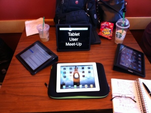 Tablet user group meet-up.